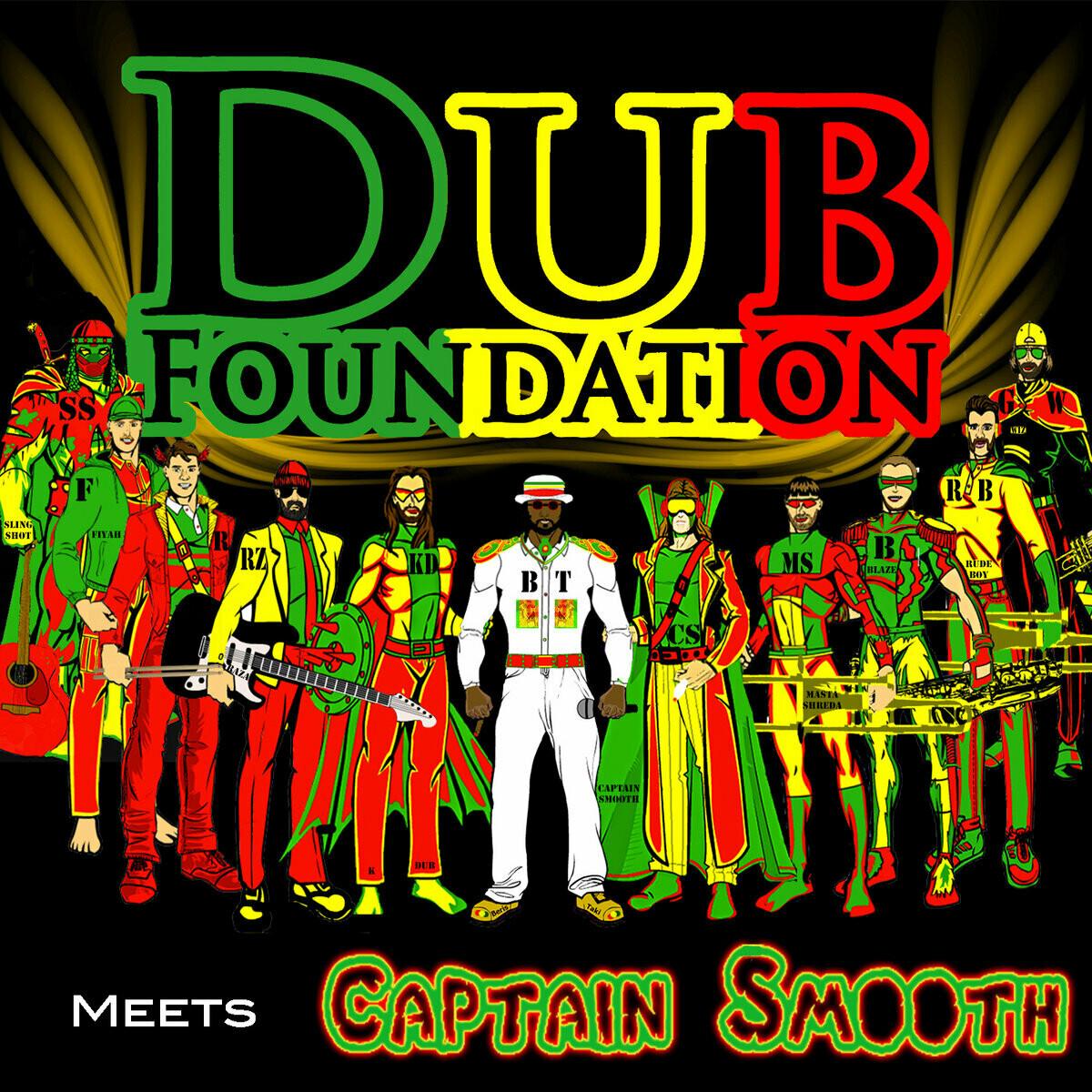 Dub Foundation- Meets Captain Smooth