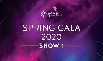 Spring Gala 2020 - SHOW 1