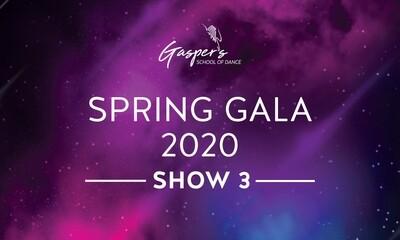 Spring Gala 2020 - SHOW 3