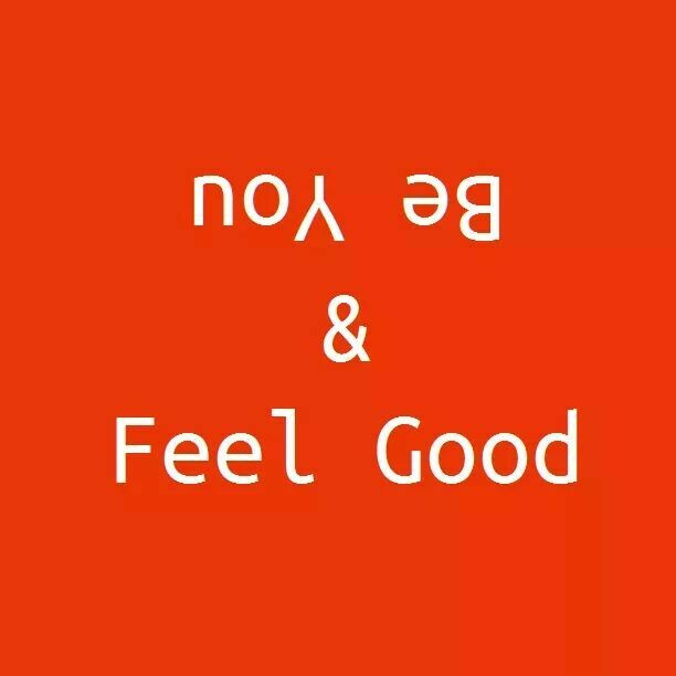 Be You And Feel Good - eBook