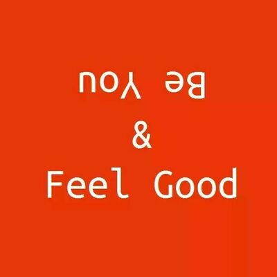 Be You And Feel Good eBook