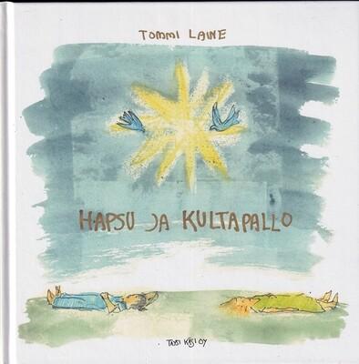 Tommi Laine: Hapsu ja Kultapallo