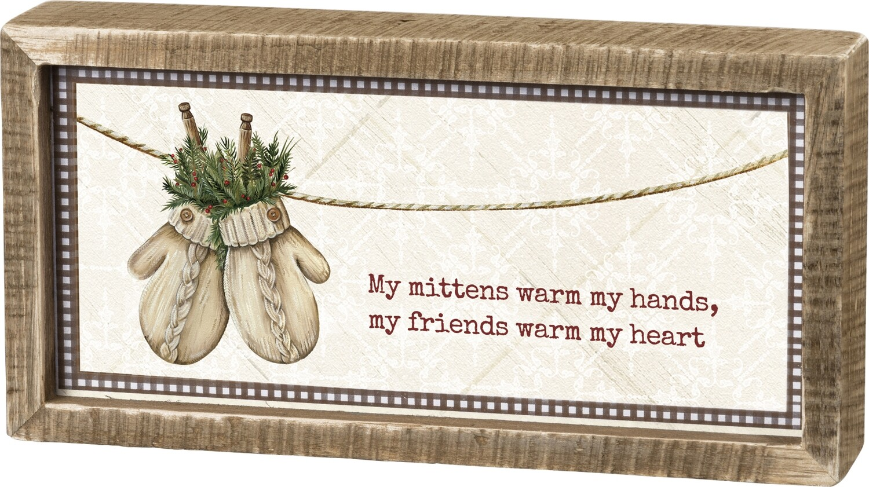 Winter Sign - My Friends Warm My Heart