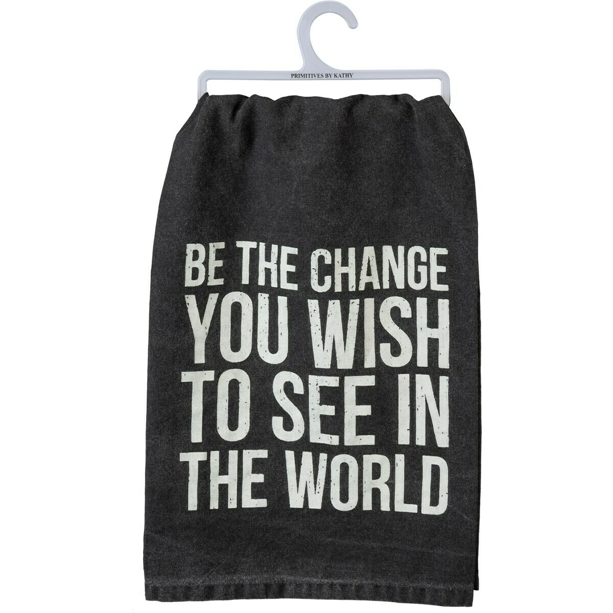 Be The Change Dish Towel