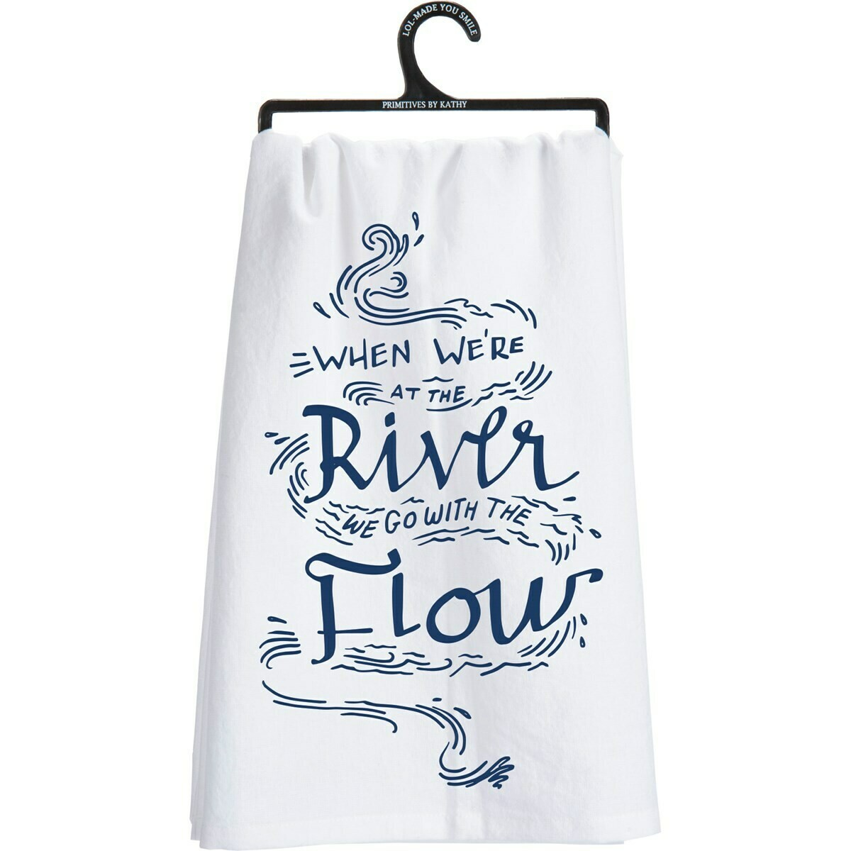 When We're at the River Dish Towel