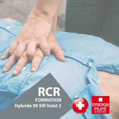 Formation RCR renouvellement hybride SIR - Volet 2 (Volet 1 en ligne OBLIGATOIRE)
