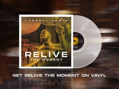 Relive The Moment - Vinyl