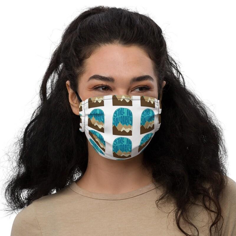 Still In Solidarity face mask