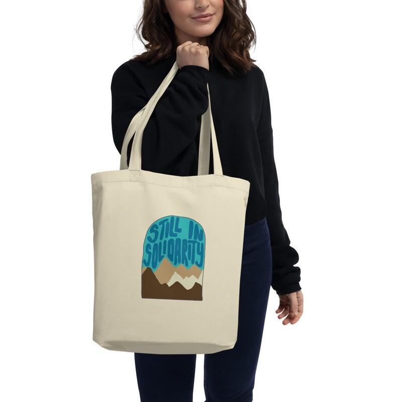Still In Solidarity Eco Tote Bag