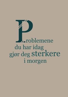 Problemene du har idag...