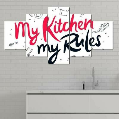 My Kitchen My Rules - 5 Panel Canvas Print Wall Art Set
