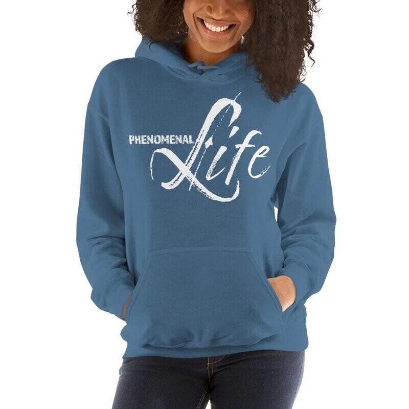 Phenomenal Life Womens Hoodie