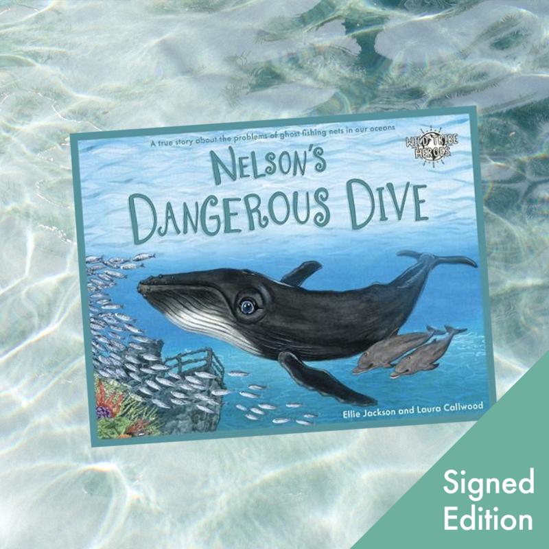 Nelson's Dangerous Dive - Signed edition