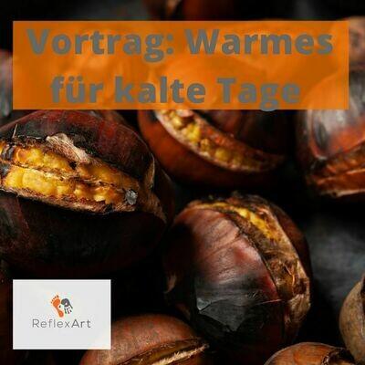 Vortrag: Warmes für kalte Tage