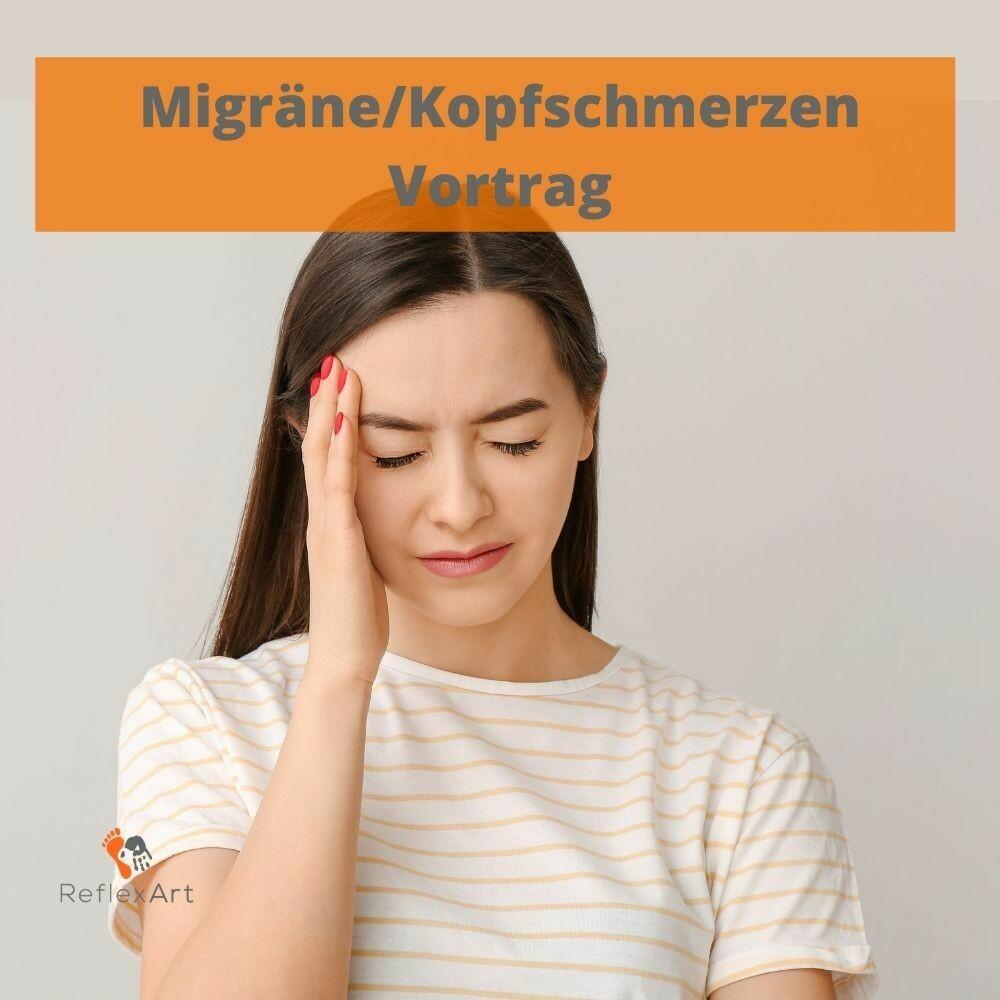 Vortrag - Kopfschmerzen / Migräne