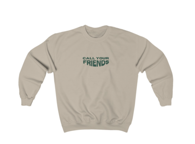 call your friends crewneck