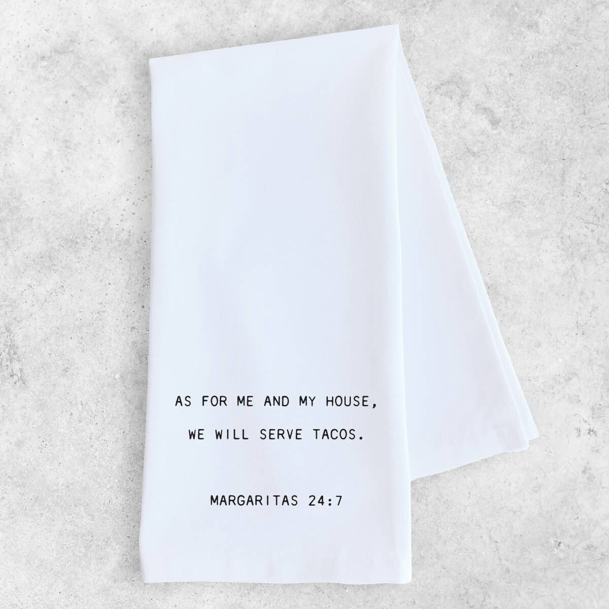 Margaritas 24:7 - Tea Towel