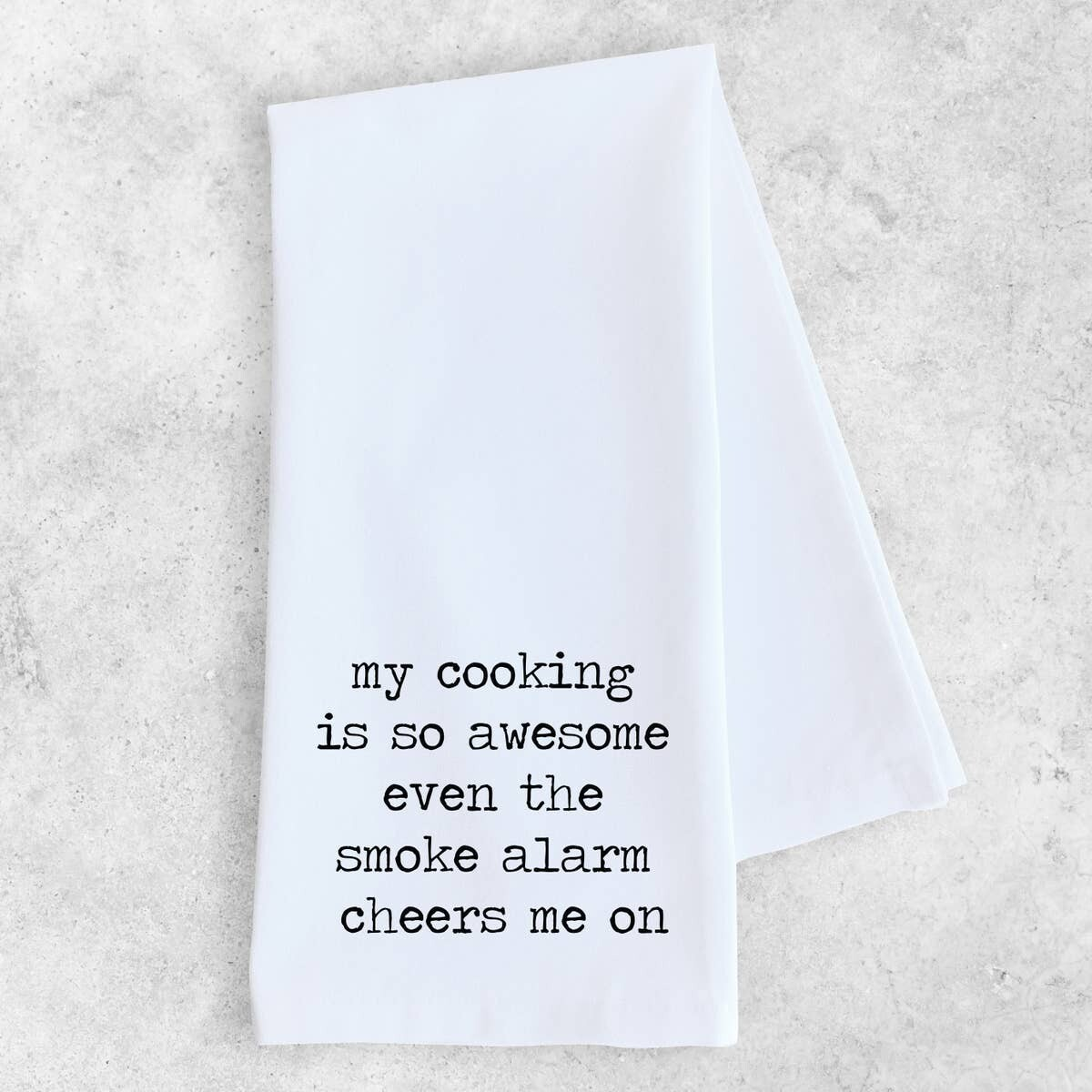 My Cooking Is So Awesome - Tea Towel
