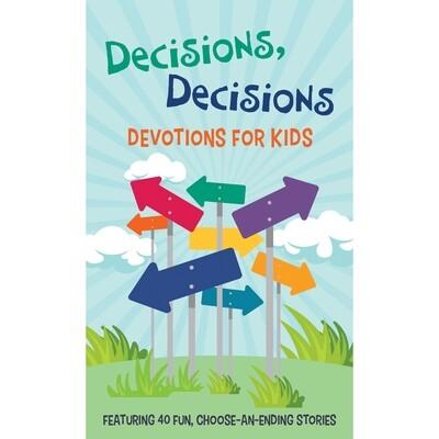 Decisions, Devotions