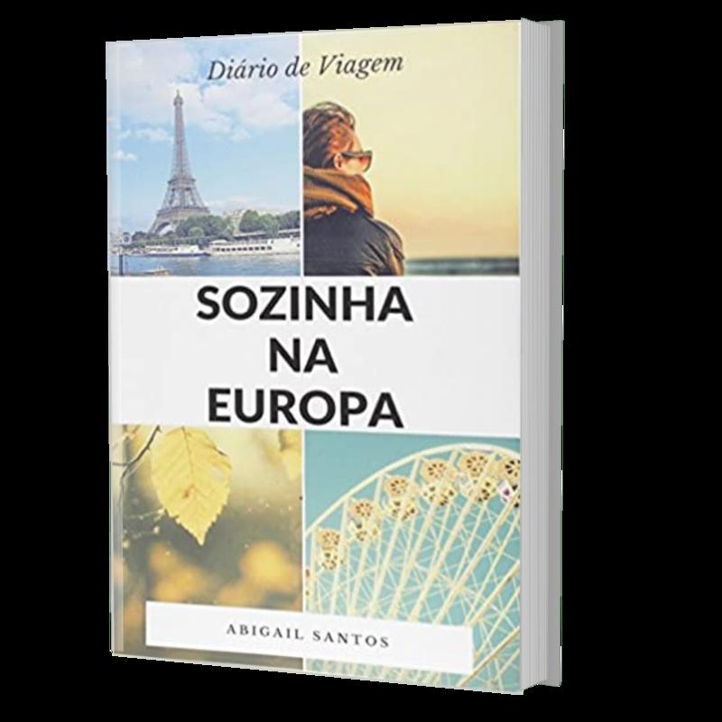 E-BOOK SOZINHA NA EUROPA