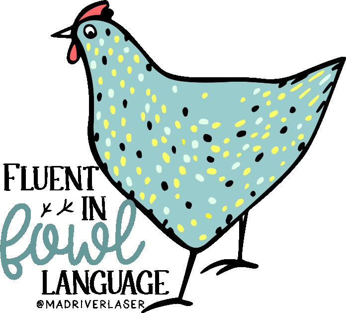 Fowl Language Sticker