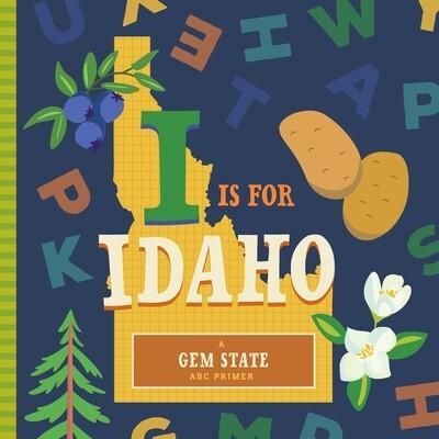 I is For Idaho
