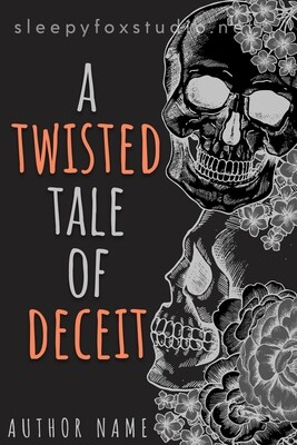 A Twisted Tale of Deceit