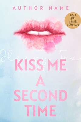 Kiss Me a Second Time