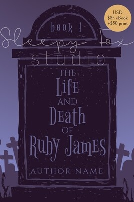 The Life and Death of Ruby James