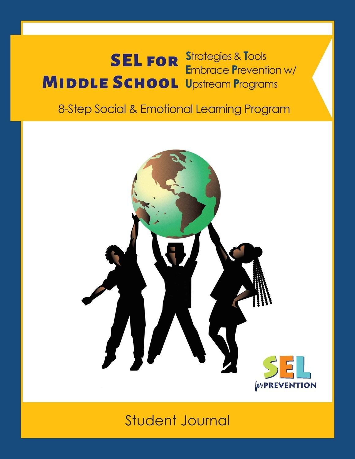 SEL for Prevention Middle School Student Journal Classroom Pack (x25 printed)