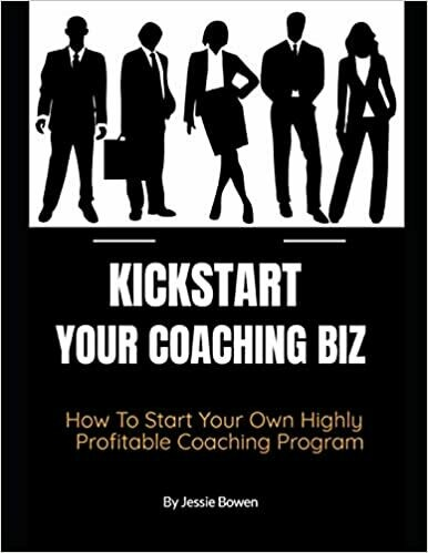 How To Kickstart Your Coaching Biz Paperback