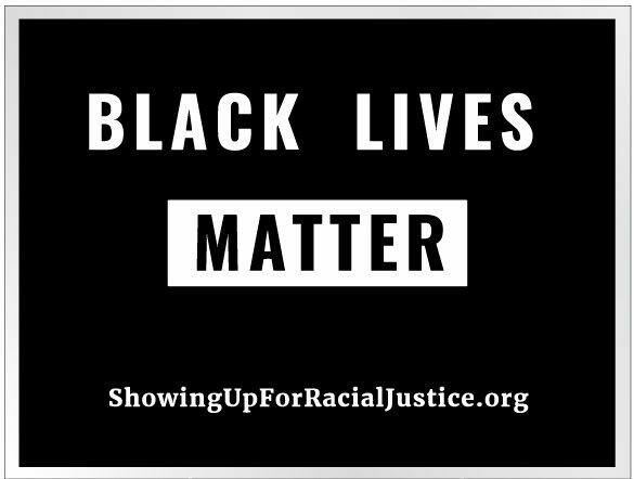 Black Lives Matter Lawn Sign