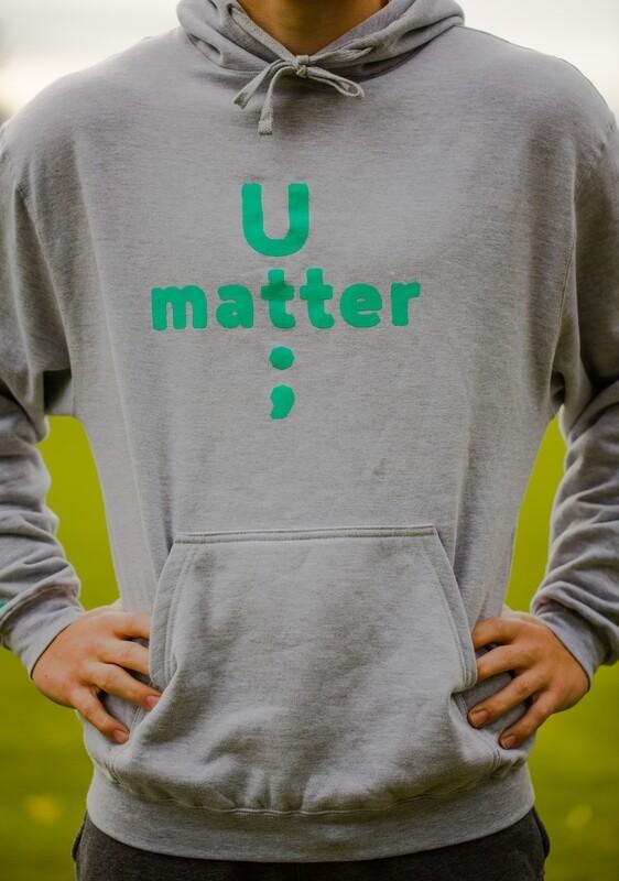 U Matter Always Hoodie with Teal lettering