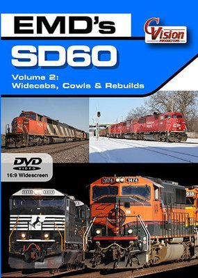 EMD's SD60, Volume 2 (Widecabs, Cowls and Rebuilds)