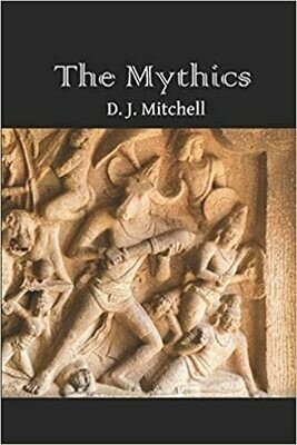 The Mythics, by D.J. Mitchell