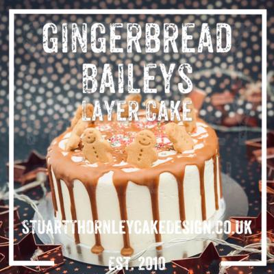 Gingerbread Baileys Layer Cake