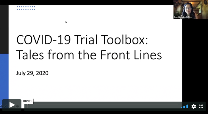 COVID-19 Trial Toolbox: Tales from the Frontlines Pt. 1