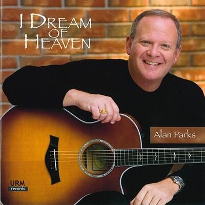 I Dream Of Heaven