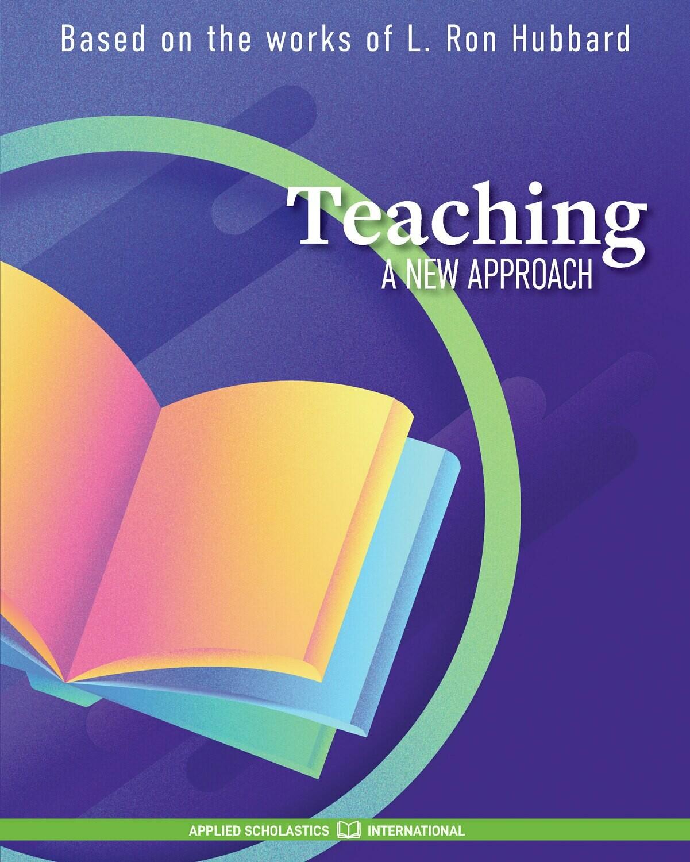 Teaching - A New Approach