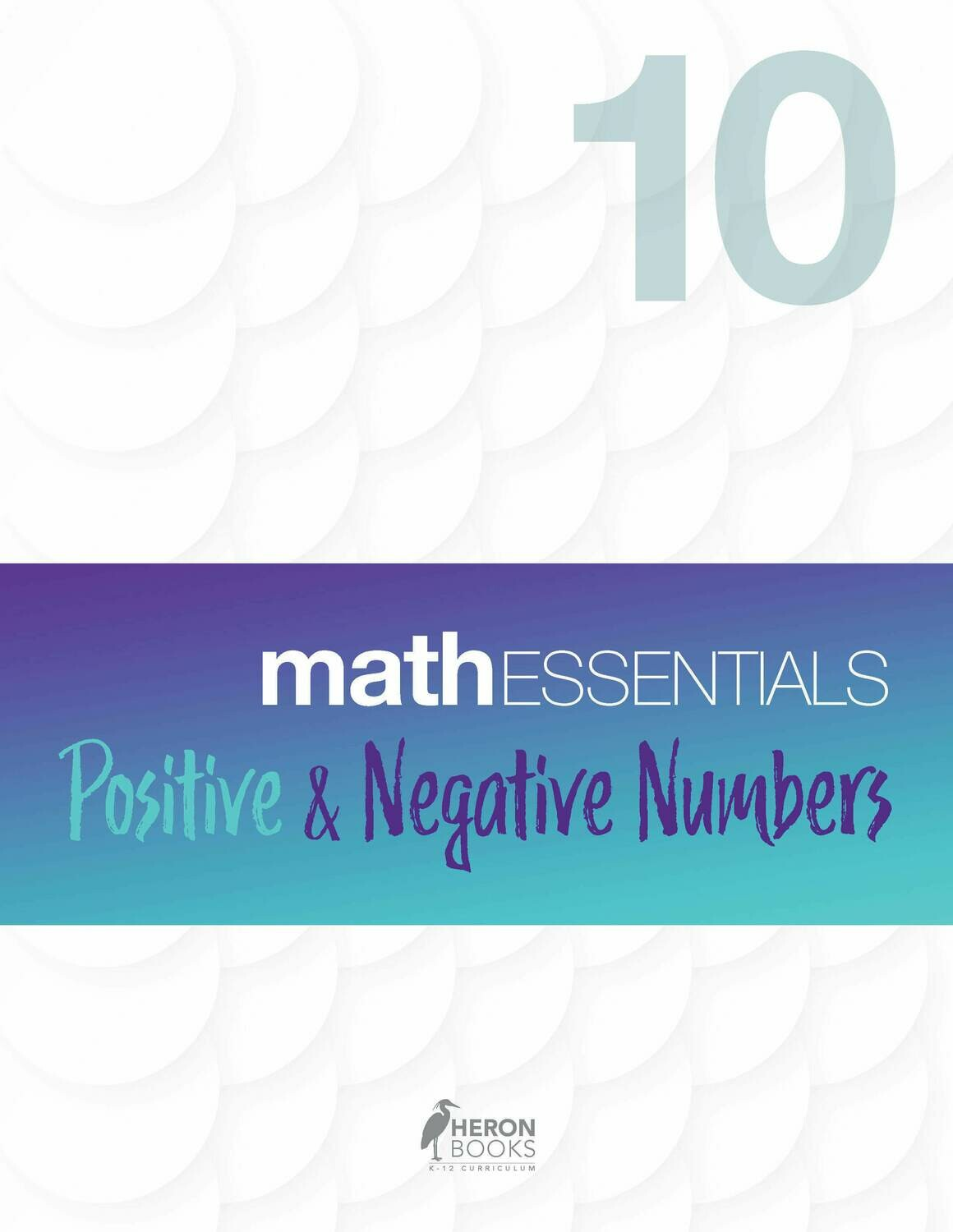 Math Essentials 10 - Positive and Negative Numbers