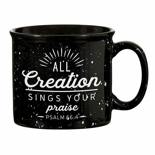 Campfire Mug- All Creation Sings Your Praise