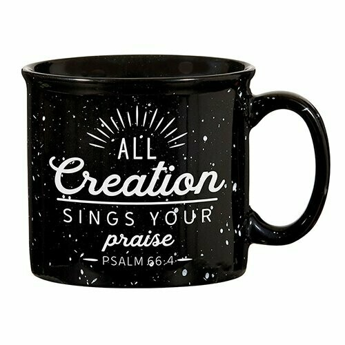 Campfire Mug- All Creation Sings Your Praise