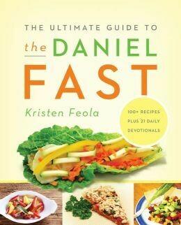 Ultimate Guide to Daniel Fast