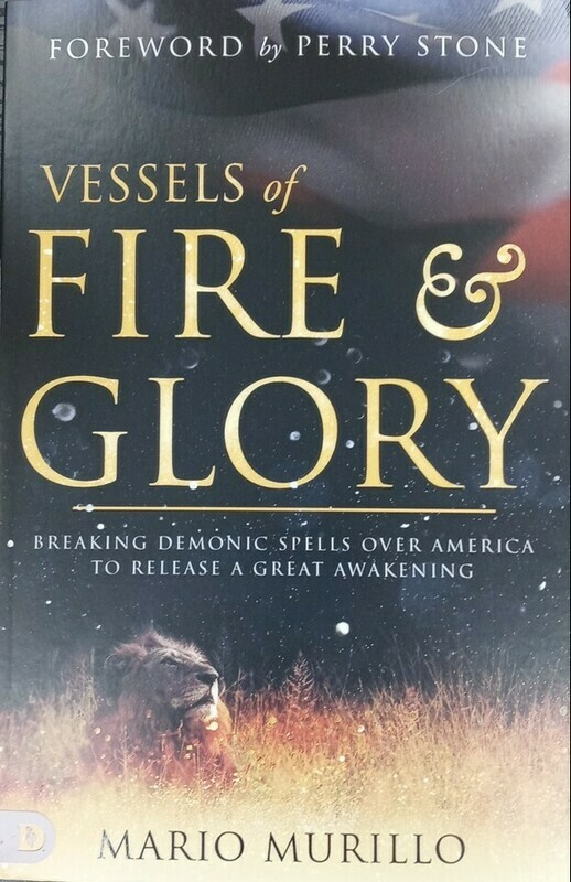 Vessels of Fire & Glory