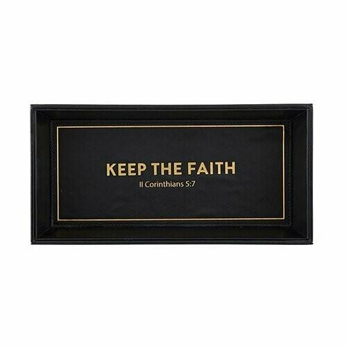 Valet Tray- Keep The Faith