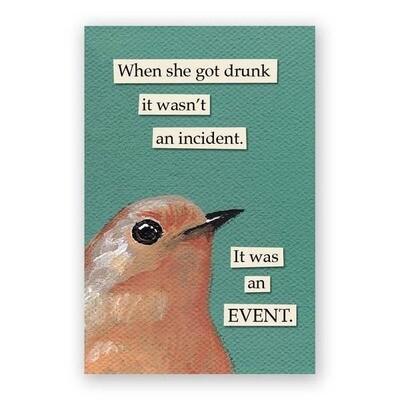 Drunk Incident Bird Magnet 2x3