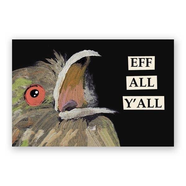 Eff All Y'all Magnet