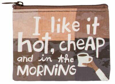 Like it Hot & Cheap Coin Purse
