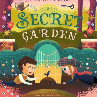 Secret Garden Lit for Little Hands