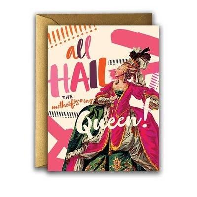 All Hail Queen Card